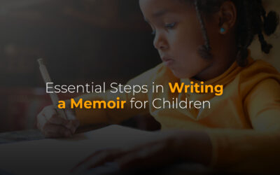 Essential Things to Consider in Writing Memoirs for Children